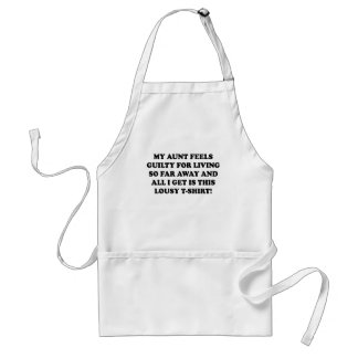 MY AUNT FEELS GUILTY FOR LIVING SO FAR AWAY AND AL ADULT APRON