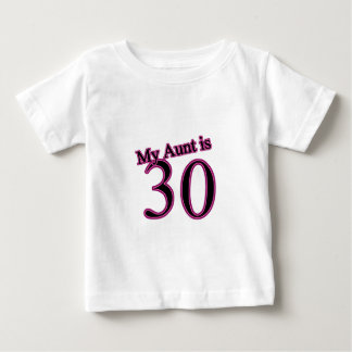 My Aunt is 30 Baby T-Shirt