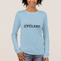 MY AUNT IS A CYCLIST/GYNECOLOGIC-OVARIAN CANCER LONG SLEEVE T-Shirt