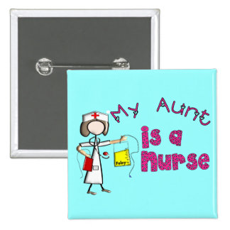 """My Aunt is a Nurse"" Kids T-Shirts 2 Inch Square Button"
