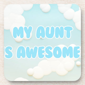 My Aunt is Awesome in Blue and White Clouds Coaster