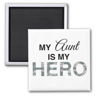 My Aunt is my Hero Digital Camouflage Fridge Magnets