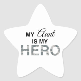 My Aunt is my Hero Digital Camouflage Star Sticker