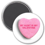 MY AUNT IS MY VALENTINE CANDY HEART MAGNETS