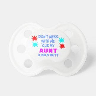 MY AUNT KICKS BUTT PACIFIER