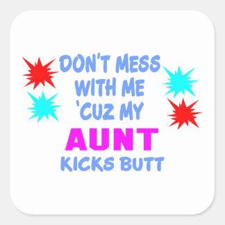 MY AUNT KICKS BUTT SQUARE STICKER