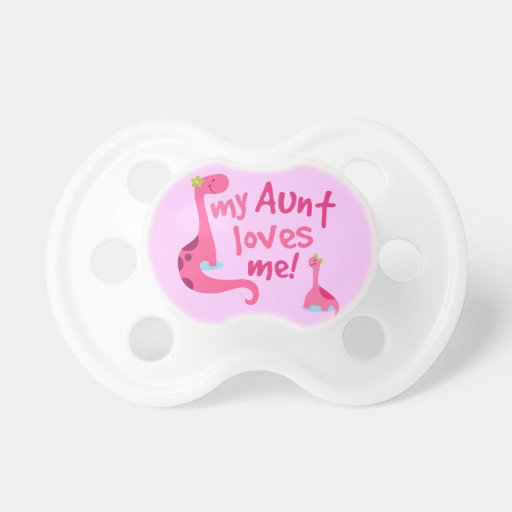 My Aunt Loves Me Dinosaur Baby Pacifier | Zazzle