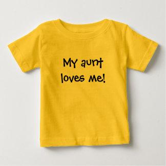 My aunt loves me! tees