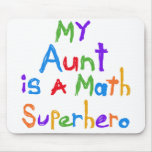 My Aunt Math Superhero T-shirts and Gifts Mouse Pad