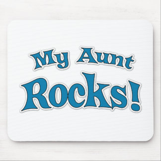 My Aunt Rocks! Mouse Pad