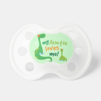 My Auntie Loves Me Dinosaur Pacifier