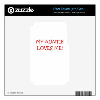 My Auntie Loves Me Decal For iPod Touch 4G