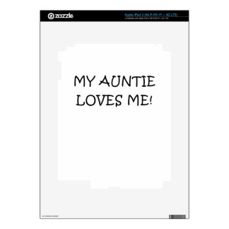 My Auntie Loves Me Skin For iPad 3