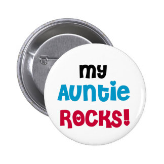 My Auntie Rocks Tshirts and Gifts Pinback Button