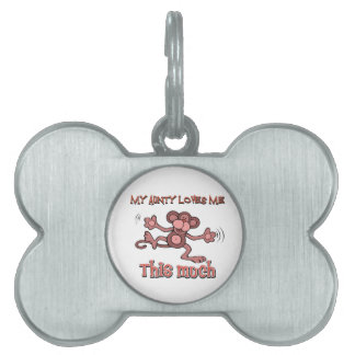 My aunty loves me this much pet tags