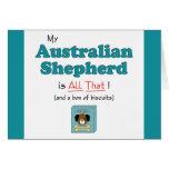 My Australian Shepherd is All That! Greeting Card