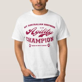 My Australian Shepherd is an Agility Champion in t T-Shirt