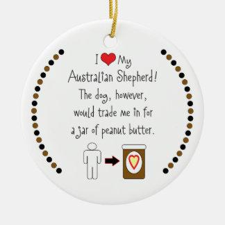 My Australian Shepherd Loves Peanut Butter Christmas Ornament