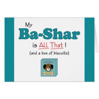 My Ba-Shar is All That! Card