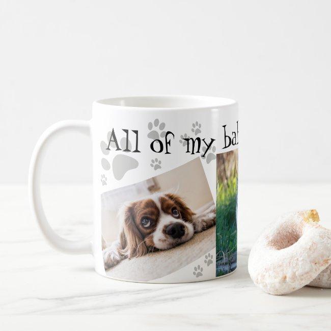 My Babies Have Paws Cute 3 Photo Collage Paw Print Coffee Mug