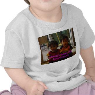 my baby, always been my bestfriends tshirts