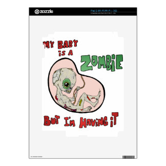 My Baby is a Zombie Skin For iPad 2