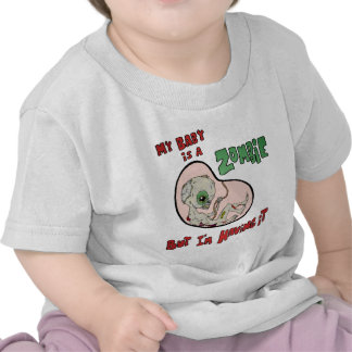 My Baby is a Zombie Tshirt