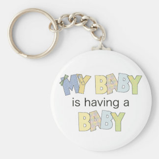 My Baby is Having A Baby Basic Round Button Keychain