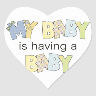 My Baby is Having A Baby Heart Sticker