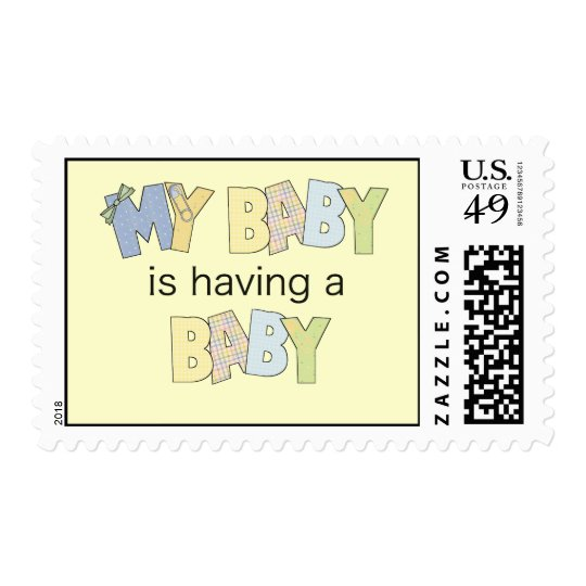 My Baby is Having A Baby Postage
