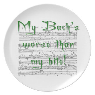 My Bach's worse than my bite plate