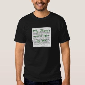 My Bach's worse than my bite! T Shirt