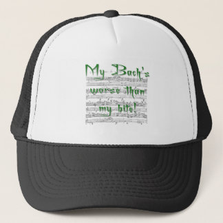 My Bach's worse than my bite! Trucker Hat