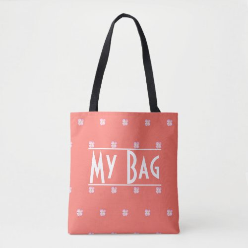 My Bag Quote Typography Coral Floral Watercolor