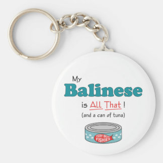 My Balinese is All That! Funny Kitty Basic Round Button Keychain
