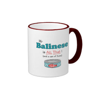 My Balinese is All That! Funny Kitty Mugs