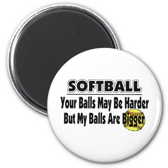 My Balls Are Bigger Magnet