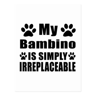 My Bambino is simply irreplaceable Postcard