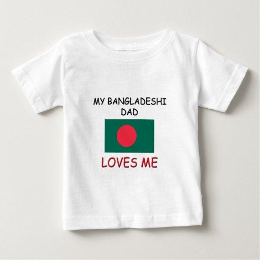 My BANGLADESHI DAD Loves Me Tshirt
