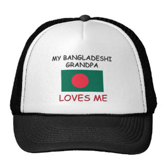 My Bangladeshi Grandpa Loves Me Trucker Hat