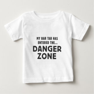 My bar tab has entered the... DANGER ZONE Baby T-Shirt