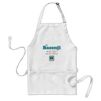 My Basenji is All That! Adult Apron