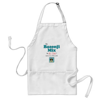 My Basenji Mix is All That! Adult Apron