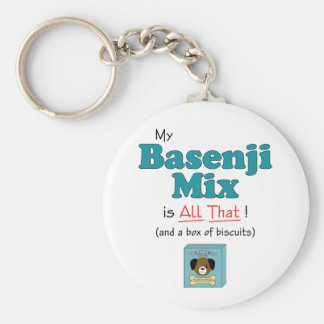 My Basenji Mix is All That! Basic Round Button Keychain
