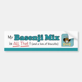 My Basenji Mix is All That! Bumper Sticker