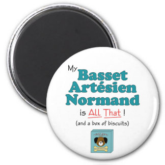 My Basset Artesien Normand is All That! 2 Inch Round Magnet