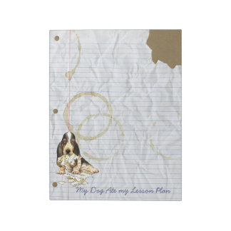 My Basset Ate My Lesson Plan Notepad