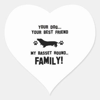 My basset hound family, your dog just a best frien heart sticker