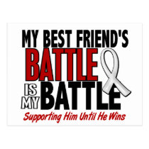 My Battle Too 1 Best Friend (HE) BONE/LUNG CANCER Postcard