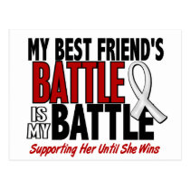 My Battle Too 1 Best Friend (SHE) BONE/LUNG CANCER Postcard